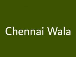 Chennai Wala Chennai Tamil Nadu India